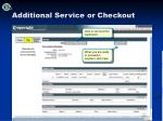 additional service or checkout