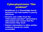 cyberphysicians the problem