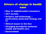 drivers of change in health care20