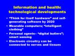 information and health technological developments