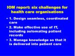 iom report six challenges for health care organisations