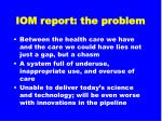 iom report the problem