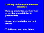 looking to the future common mistakes