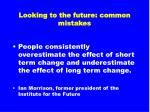 looking to the future common mistakes6