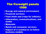 the foresight panels 199916