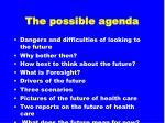 the possible agenda