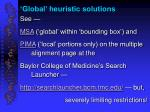 global heuristic solutions