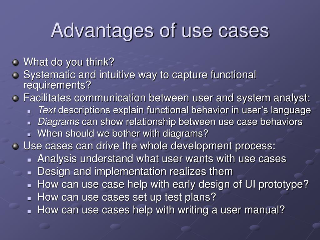 Advantages of use cases