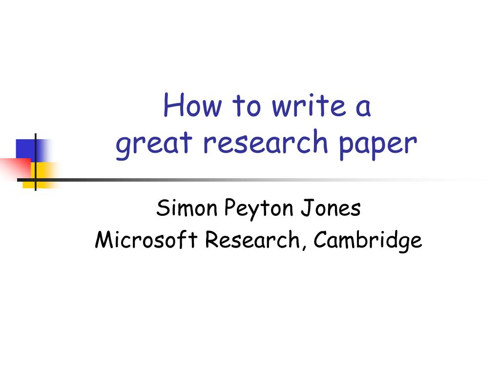how to write a great research paper l.