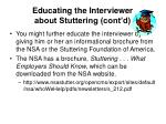 educating the interviewer about stuttering cont d22