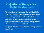 objectives of occupational health services continued