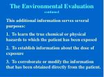 the environmental evaluation continued