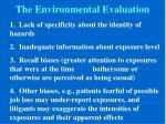 the environmental evaluation
