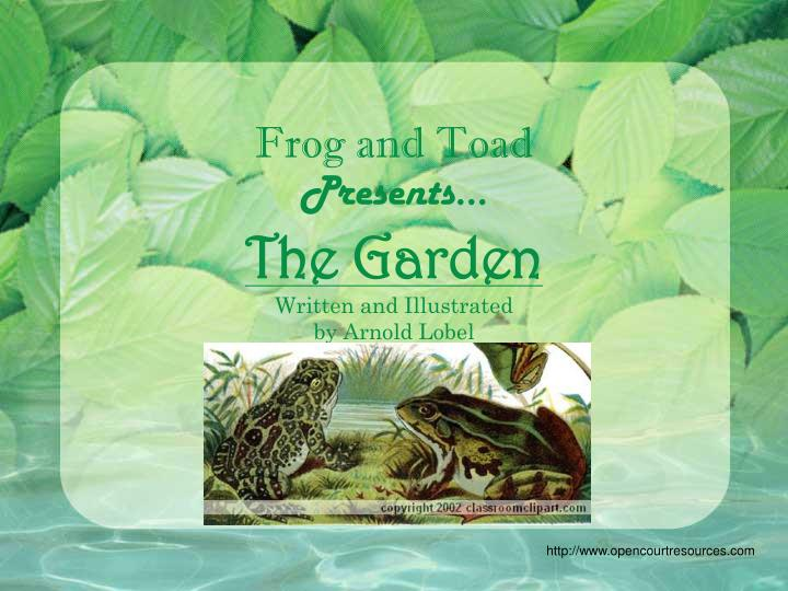 frog and toad presents the garden written and illustrated by arnold lobel n.