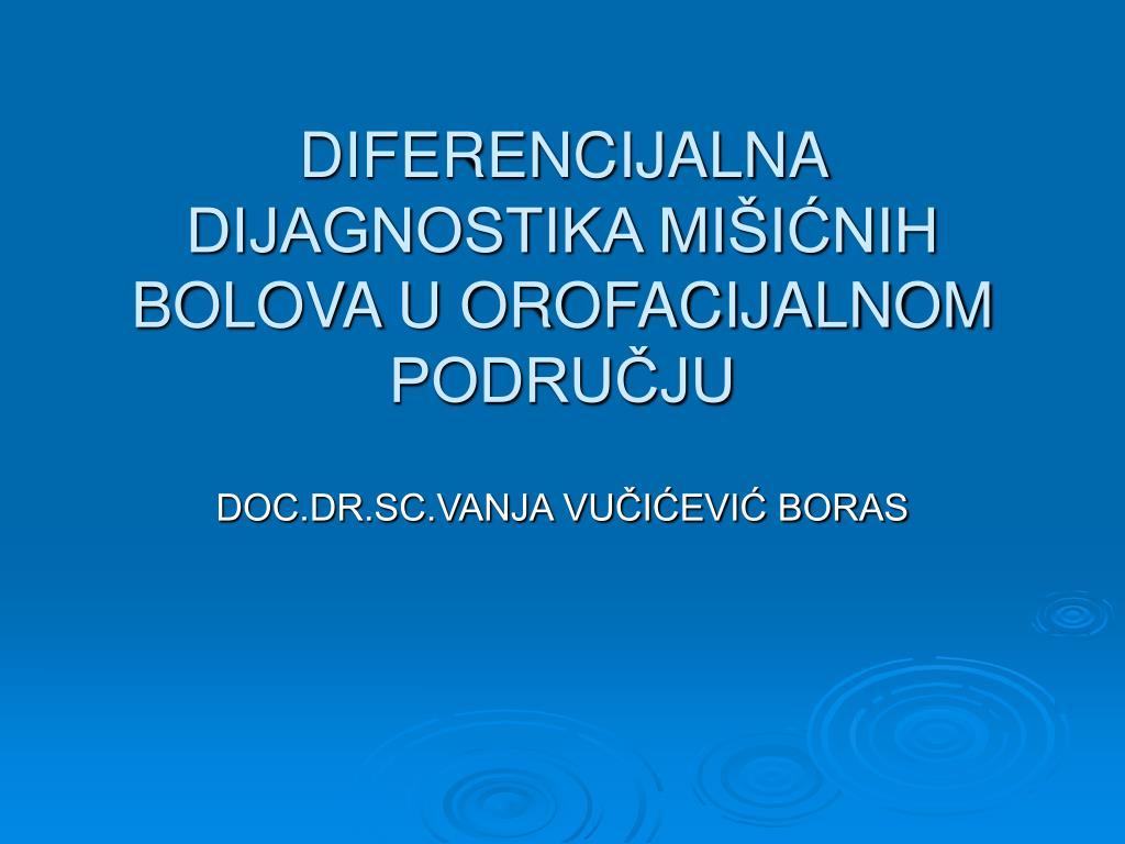 diferencijalna dijagnostika mi i nih bolova u orofacijalnom podru ju l.