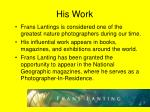 his work