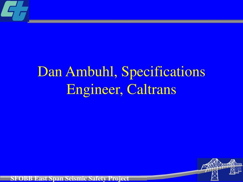 dan ambuhl specifications engineer caltrans l.