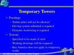 temporary towers