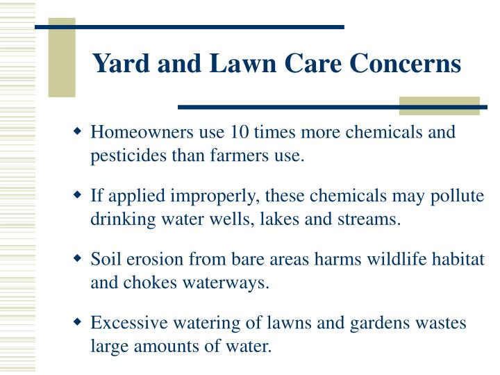 Yard and lawn care concerns