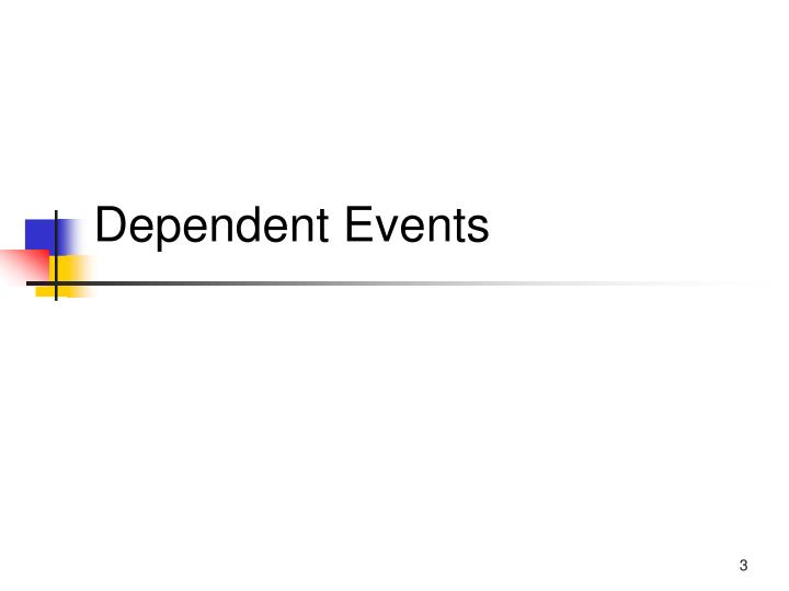 Dependent events