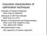 important characteristics of optimization techniques