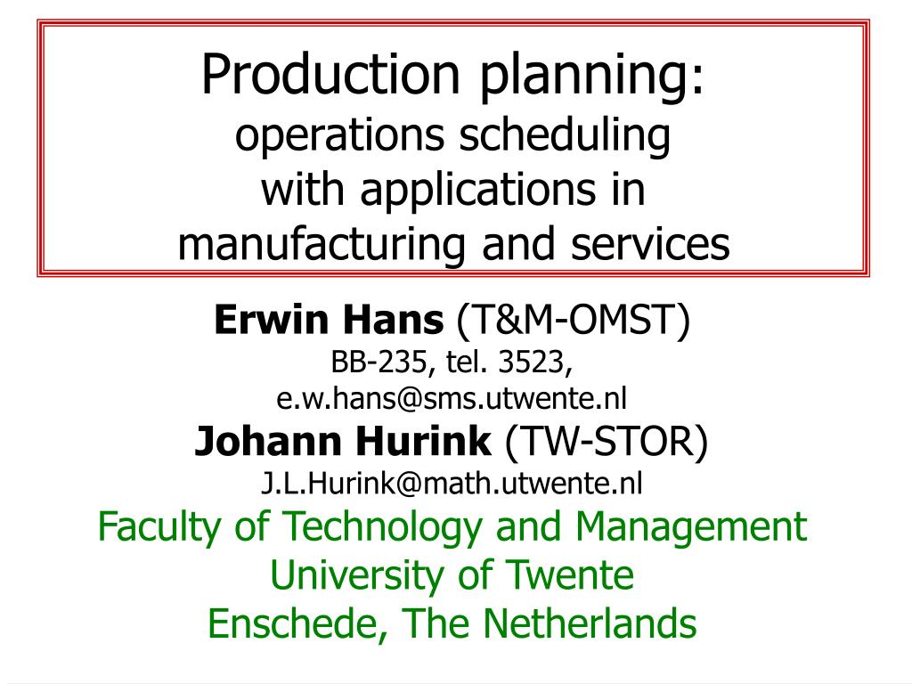 production planning operations scheduling with applications in manufacturing and services l.