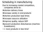 scheduling in manufacturing