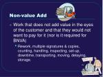 non value add