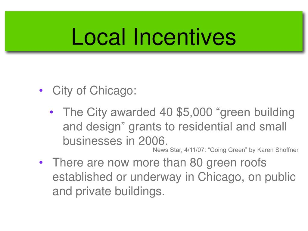 Local Incentives