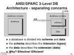 ansi sparc 3 level db architecture separating concerns