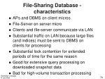 file sharing database characteristics