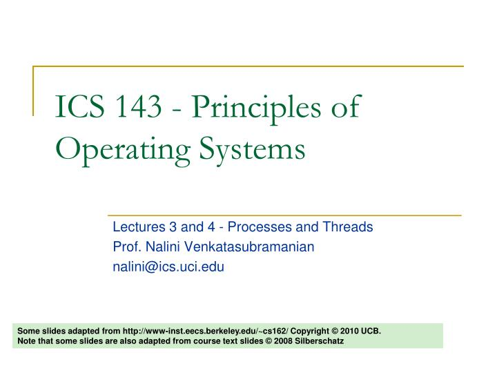 ics 143 principles of operating systems n.