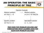 an operator the basic principle of triz
