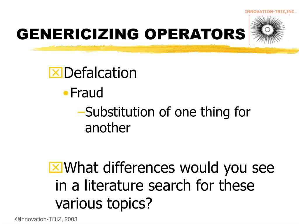 GENERICIZING OPERATORS