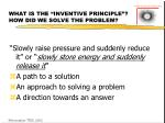 what is the inventive principle how did we solve the problem