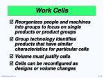 work cells