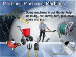 machines machines machines