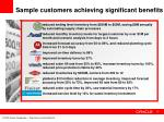 sample customers achieving significant benefits
