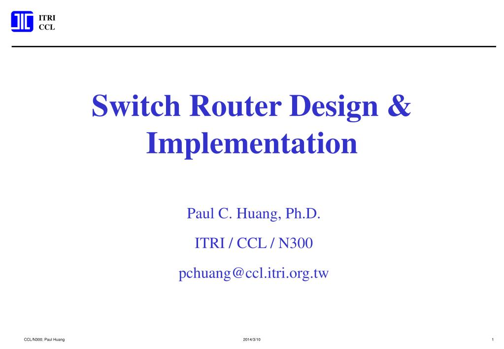 switch router design implementation l.