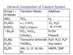 general composition of catalyst system