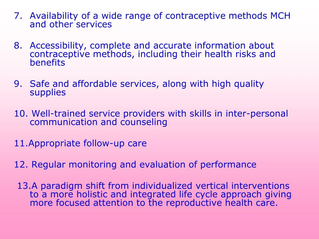 Availability of a wide range of contraceptive methods MCH and other services