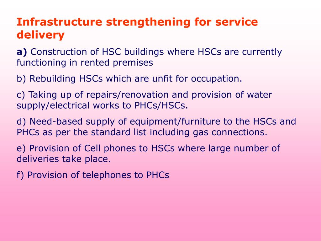 Infrastructure strengthening for service delivery