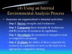 4 using an internal environmental analysis process