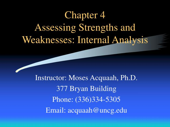chapter 4 assessing strengths and weaknesses internal analysis n.