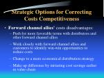 strategic options for correcting costs competitiveness1