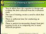 conditions for choosing a rigorous evaluation design 2 of 2