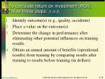to calculate return on investment roi follow these steps 1 of 2