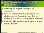 why should a training program be evaluated 1 of 2