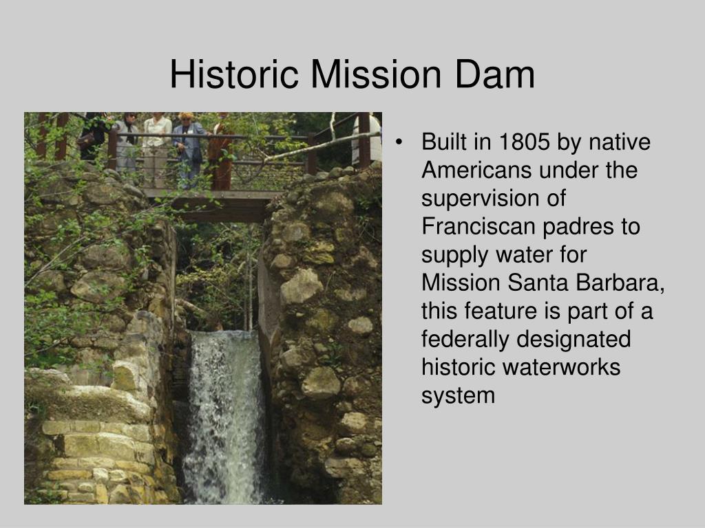 Historic Mission Dam