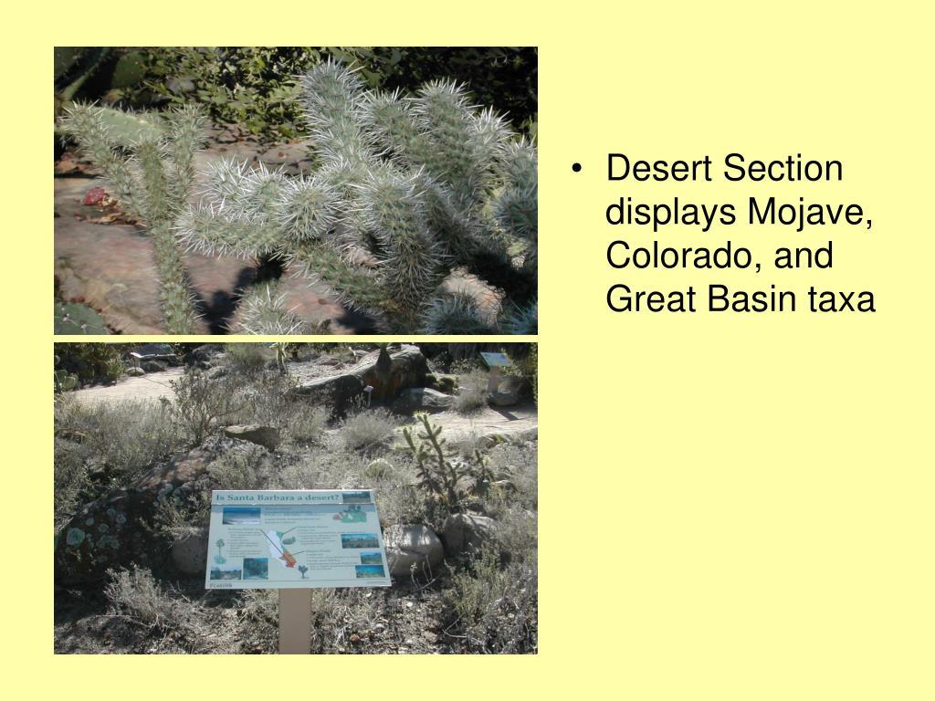 Desert Section displays Mojave, Colorado, and Great Basin taxa